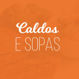 Caldos & Sopas – Kit c/ 10 Refeições