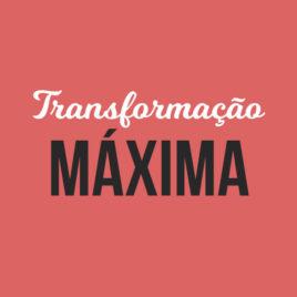 Transformação Máxima – Emagrecimento em 21 Dias